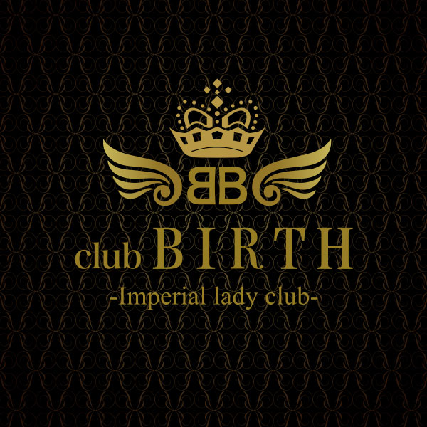 高崎 キャバクラ「club BIRTH -Imperial lady club-」